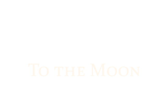To the Moon - Steam Backlog