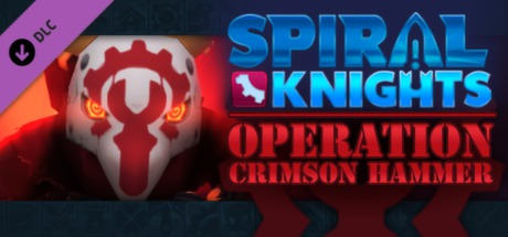 Купить Spiral Knights: Operation Crimson Hammer (DLC)