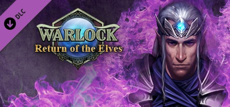 Warlock - Master of the Arcane: Return of the Elves