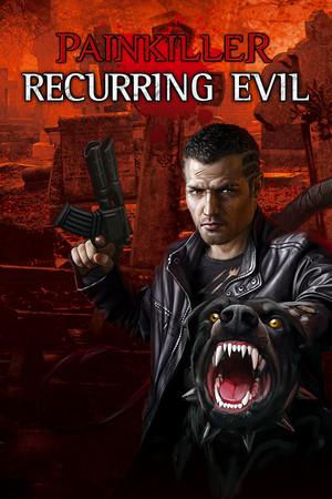 Painkiller: Recurring Evil poster image on Steam Backlog