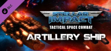 Купить Stellar Impact - Artillery Ship DLC