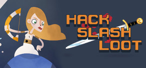 Hack, Slash, Loot cover art