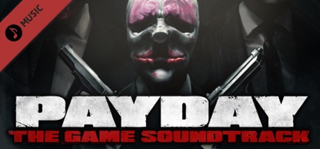 Купить PAYDAY: The Heist Soundtrack (DLC)