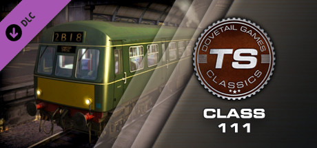 Train Simulator: Class 111 DMU Add-On