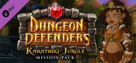 Купить Dungeon Defenders - Karathiki Jungle Mission Pack (DLC)