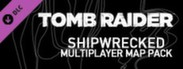 Tomb Raider: Shipwrecked Multiplayer Map Pack