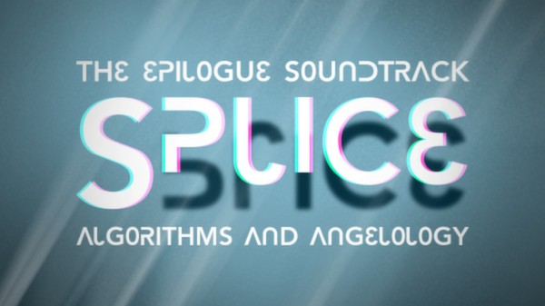 Splice: Epilogue Soundtrack (DLC)