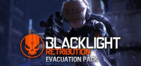 Blacklight: Retribution - Evacuation Pack