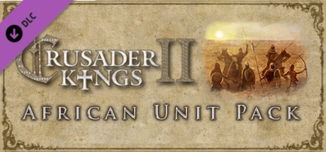 Купить Crusader Kings II: African Unit Pack (DLC)