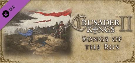 Crusader Kings II: Songs of the Rus