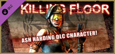 Killing Floor - Ash Harding Character Pack