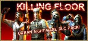 Killing Floor - Urban Nightmare Character Pack