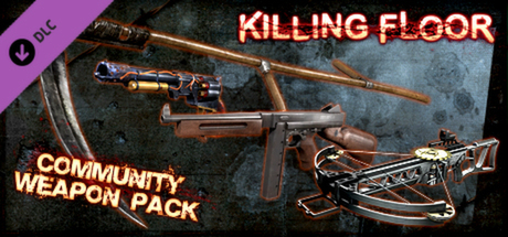 Купить Killing Floor - Community Weapon Pack (DLC)