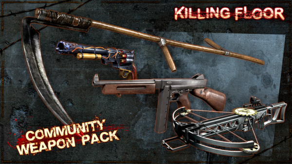 Killing Floor - Community Weapon Pack (DLC)