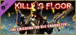 Killing Floor - Chickenator DLC cover art