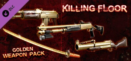 Killing Floor - Golden Weapons Pack