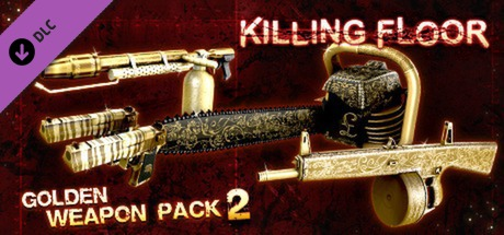 Killing Floor - Golden Weapon Pack 2