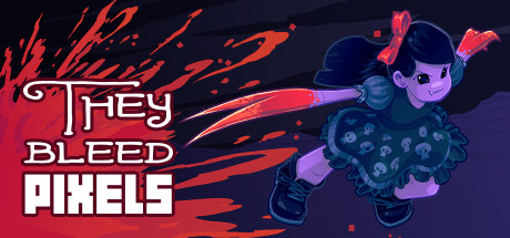 They Bleed Pixels Steam Game