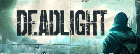 Deadlight - 死光