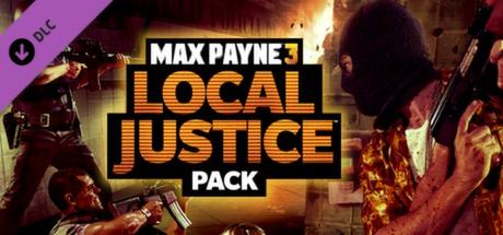 Купить Max Payne 3: Local Justice Pack (DLC)