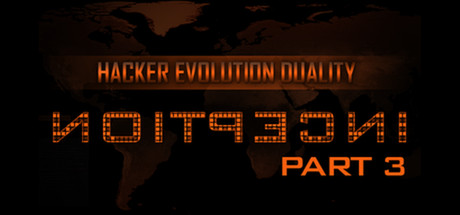 Купить Hacker Evolution Duality: Inception Part 3 DLC