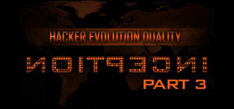 Hacker Evolution Duality: Inception Part 3