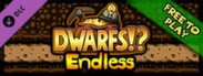 Dwarfs F2P - Endless Mode Pack