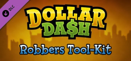 Купить Dollar Dash - Robber's Toolkit DLC
