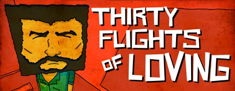 Thirty Flights of Loving - 三十航班之恋
