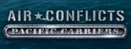 Air Conflicts: Pacific Carriers