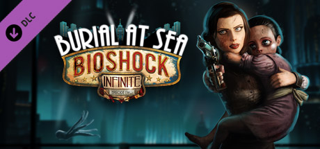 Burial at Sea - Episode Two   DLC