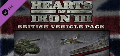 View Hearts of Iron III: British Vehicle Pack on IsThereAnyDeal
