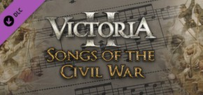 Victoria II: Songs of the Civil War