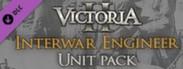 Victoria II: Interwar Engineer Unit Pack