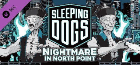 Sleeping Dogs: Nightmare in North Point