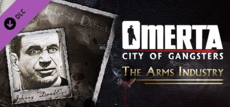 Omerta - City of Gangsters - The Arms Industry DLC cover art