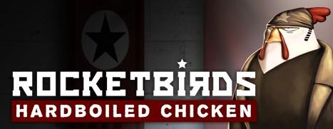 Rocketbirds: Hardboiled Chicken - 火箭鸟:铁汉雄鸡