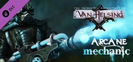 The Incredible Adventures of Van Helsing - Arcane Mechanic