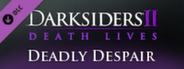 Darksiders II - Deadly Despair