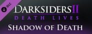 Darksiders II - Shadow of Death