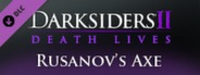 Darksiders II - Rusanov's Axe