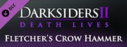 Darksiders II - Fletcher's Crow Hammer