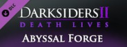 Darksiders II - The Abyssal Forge