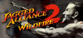 Jagged Alliance 2 - Wildfire cover art