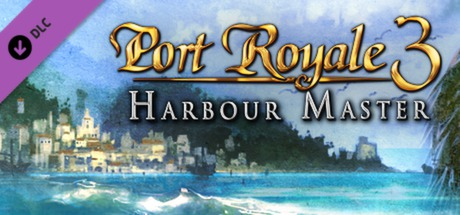 Port Royale 3 - Harbour Master