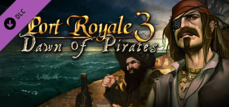 Teaser image for Port Royale 3: Dawn of Pirates DLC