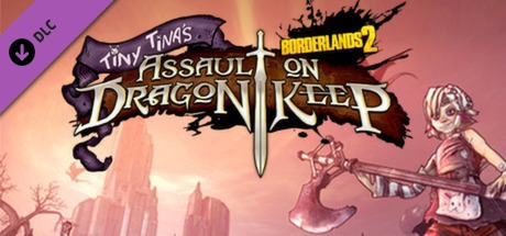 Купить Borderlands 2: Tiny Tina's Assault on Dragon Keep (DLC)