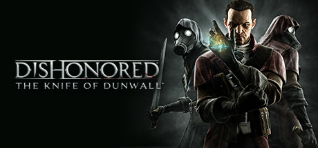 Купить Dishonored - The Knife of Dunwall (DLC)