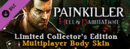Painkiller Hell & Damnation Collector's Edition DLC 2