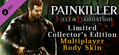 Купить Painkiller Hell & Damnation: Multiplayer Body Skin Pack (DLC)